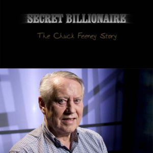 Secret Billiionaire with Chuck Feeney